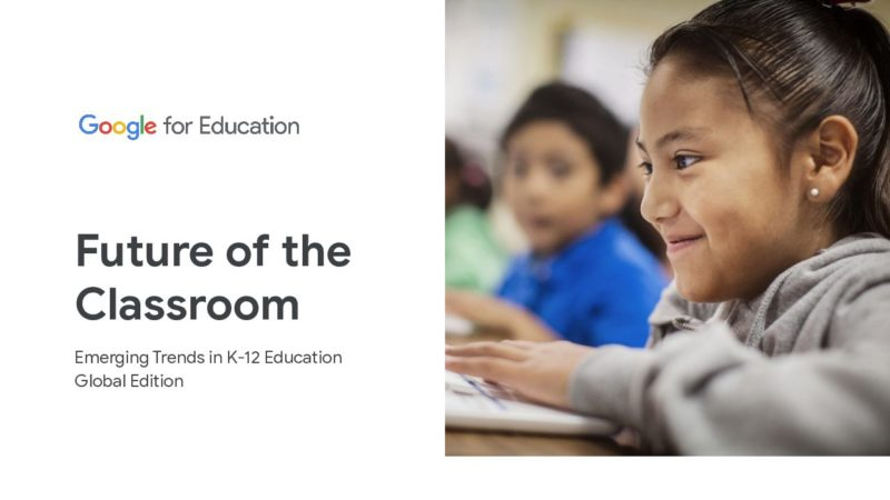 future-of-the-classroom-emerging-trends-in-k-12-education-global-edition-040920.pdf