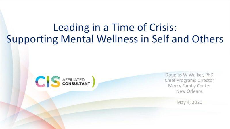 leading-in-a-time-of-crisis-supporting-mental-wellness-in-self-and-others-070520.pdf